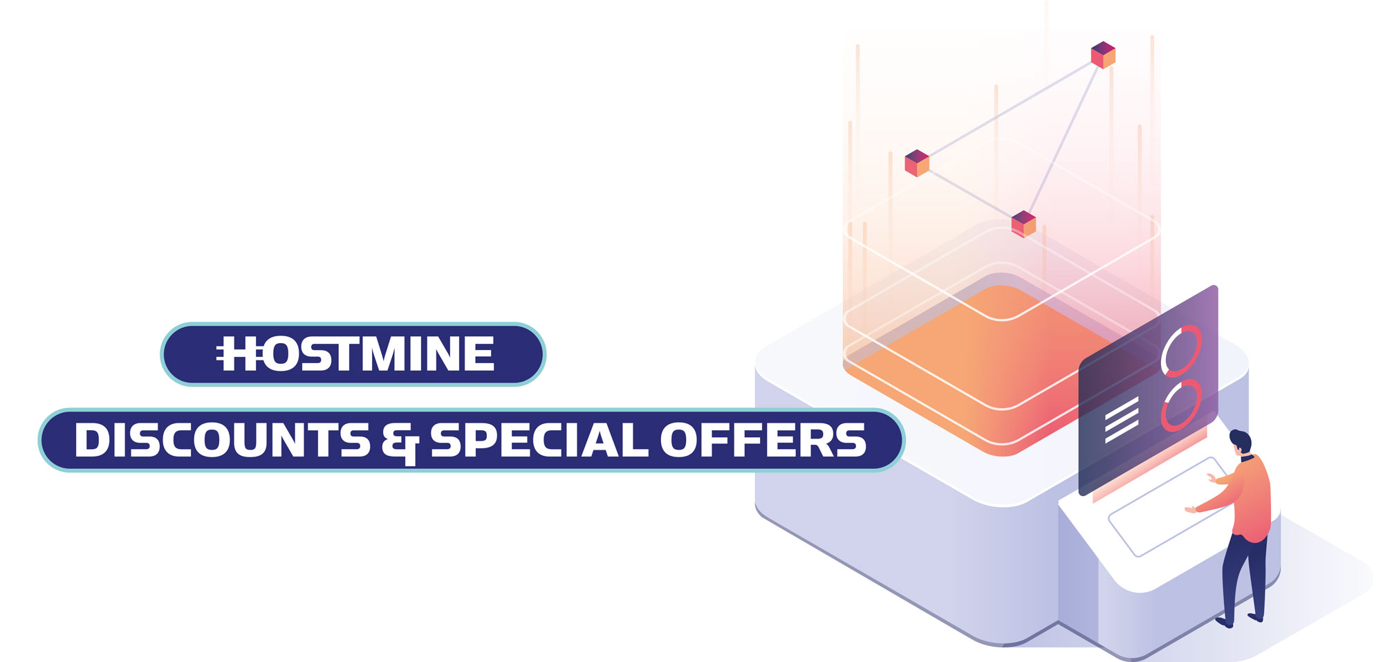 Hostmine Discounts and Special Offers